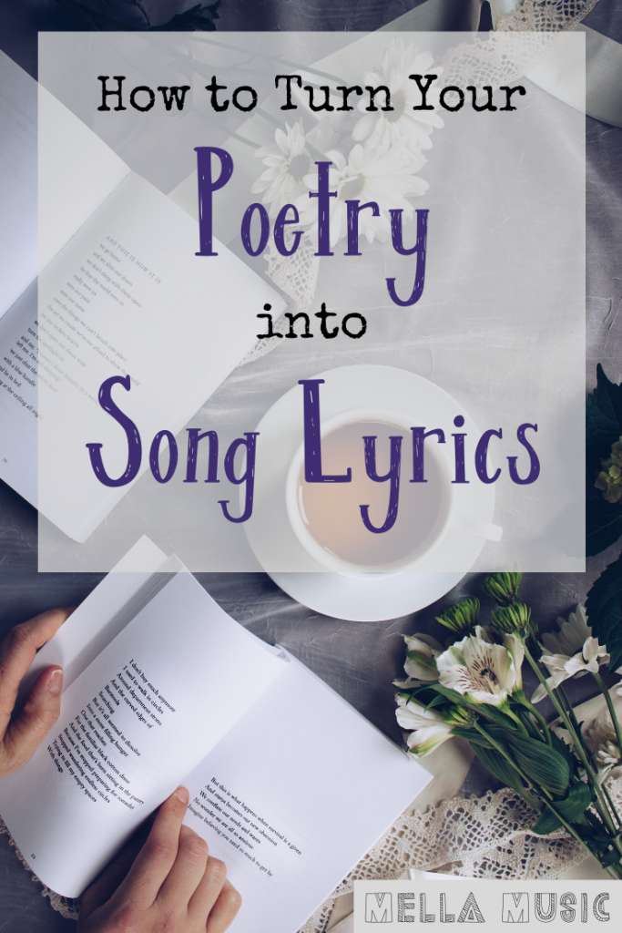 Tips for Poetry Writers to turn Poems into Lyrics