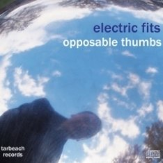 Electric Fits Opposable Thumbs featuring Mella