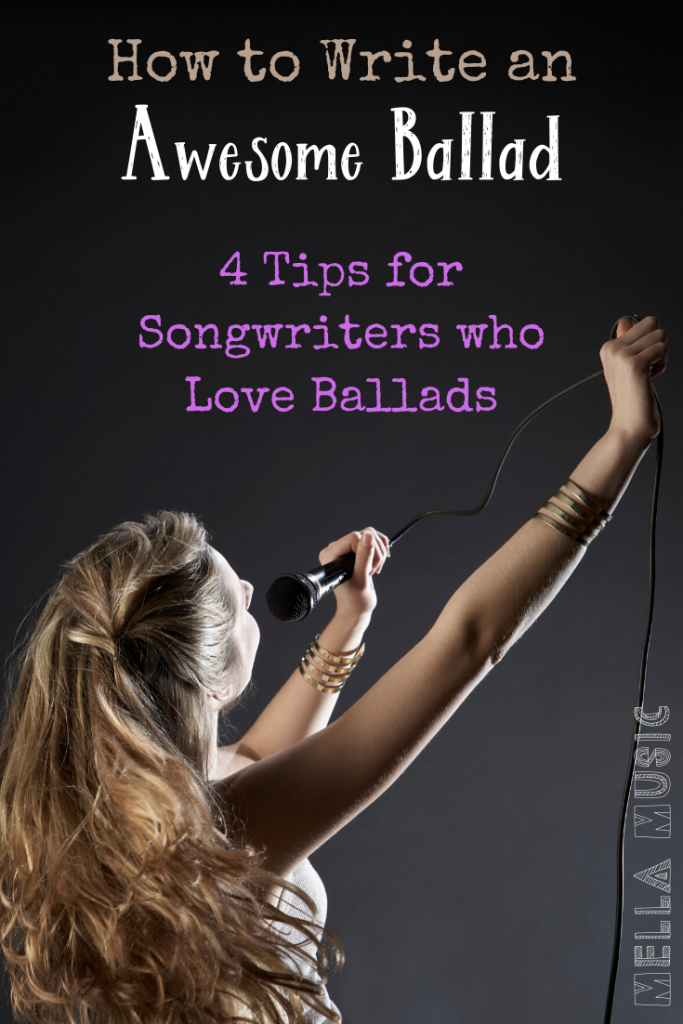 4 Tips to Write a Commercially Successful Ballad for Today's Market