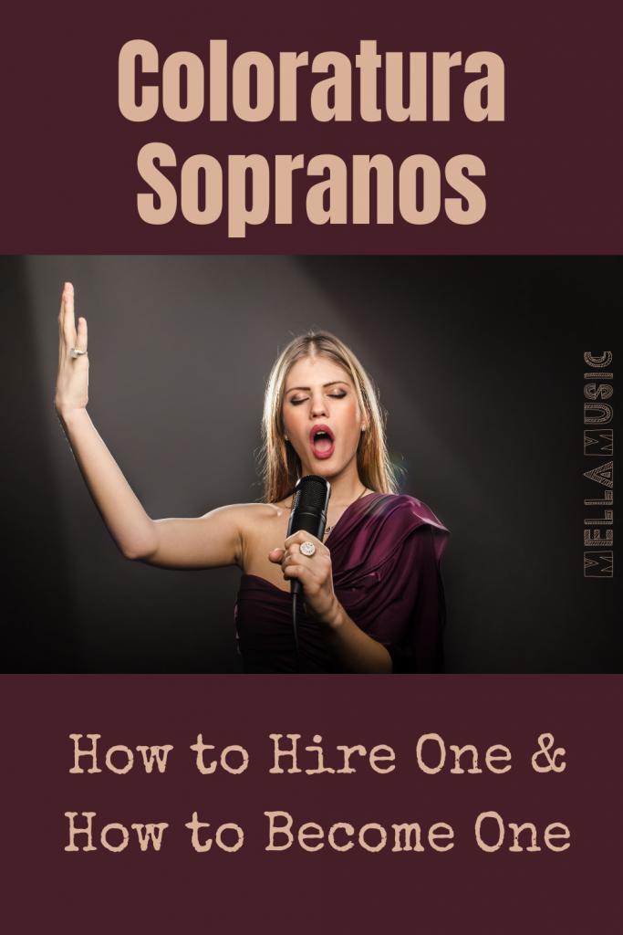 All About Coloratura Sopranos