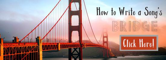 How to Write a Song Bridge