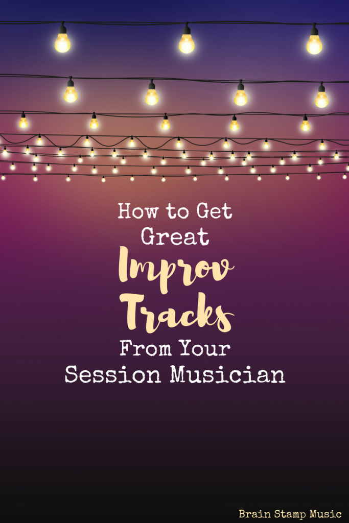How to get great improv or adlib tracks from session musicians!