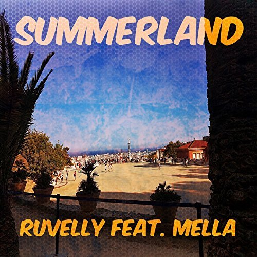 Summerland by Ruvelly featuring Mella