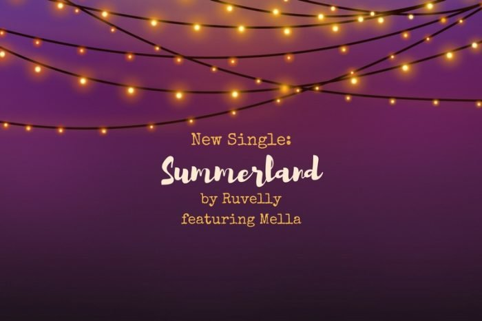 New single called Summerland by Ruvelly featuring Mella