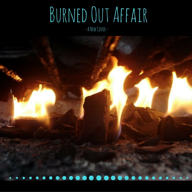 Burned Out Affair