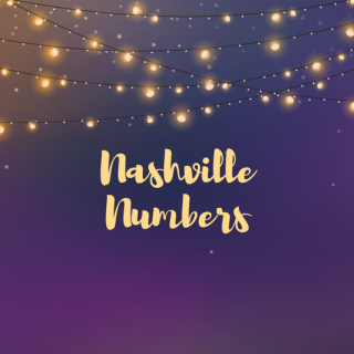 What are Nashville Numbers? The Songwriter's Guide to A Helpful Music System