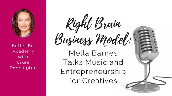 Right Brain Business Model interview with Mella Barnes