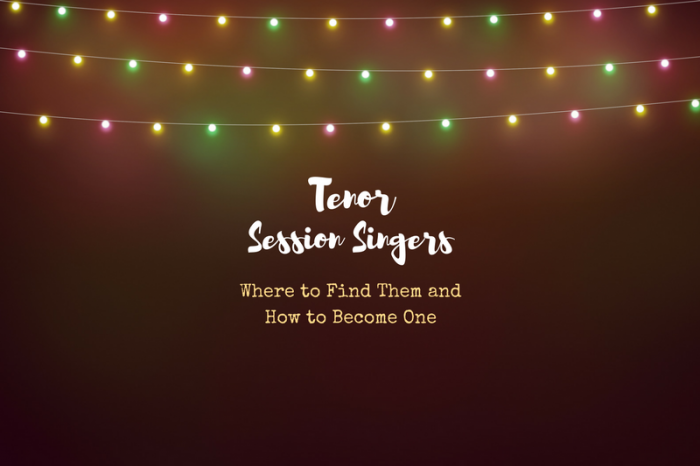 How to hire or become a tenor session singer