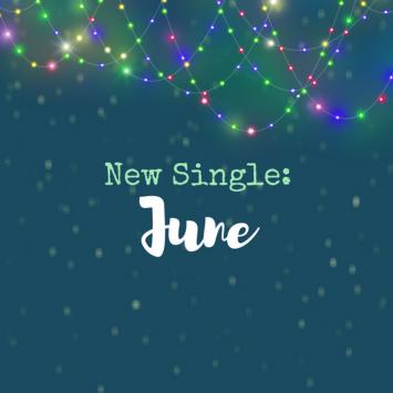 New Single: June