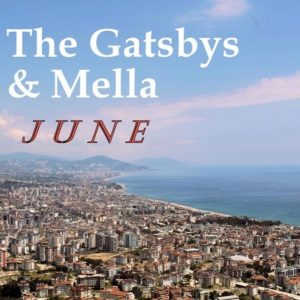 A new summer single by The Gatsbys and Mella