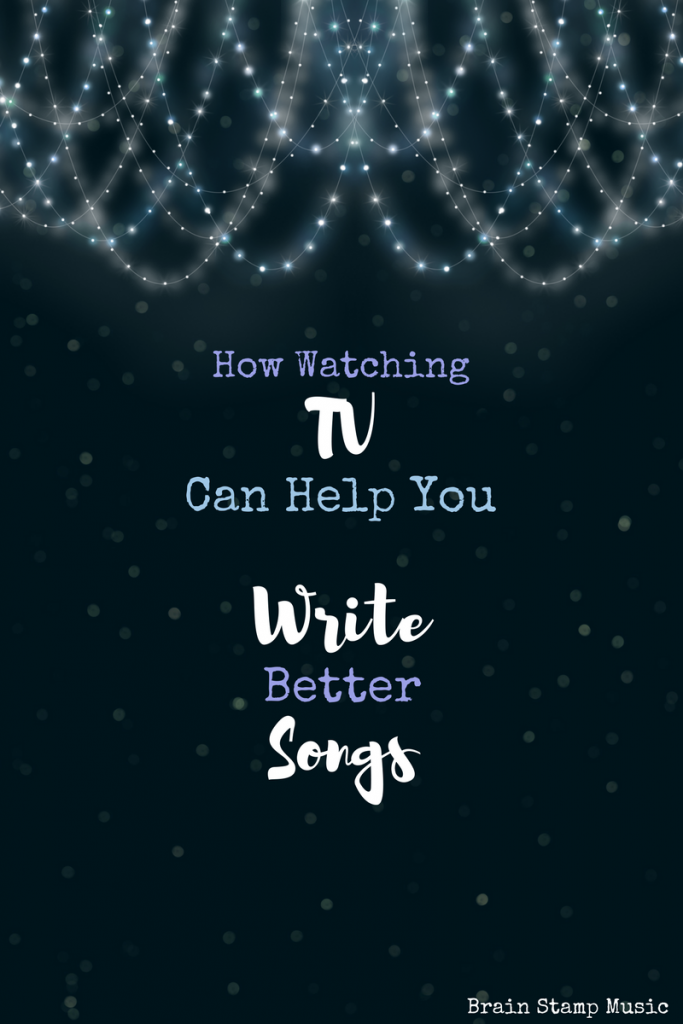 How (and why) watching TV could be great for your songwriting career!