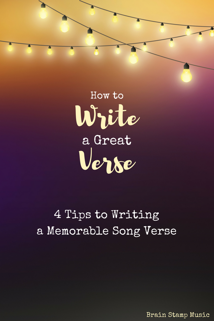 Quick tips to help you write a great song verse!