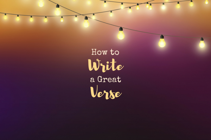 How to Write a Great Verse
