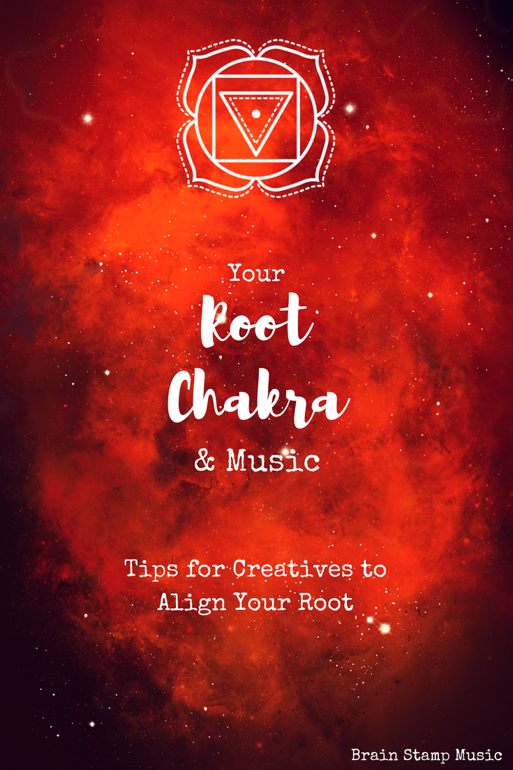 Tips for creatives to examine and align the Root Chakra