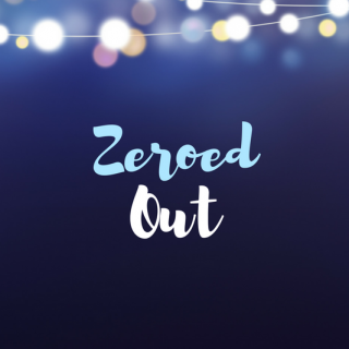 Zeroed Out: What it is, Why it Matters and How to Do it