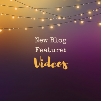 New Blog Feature – Videos!