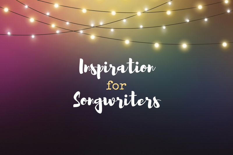 8 Sources of inspiration for songwriters!
