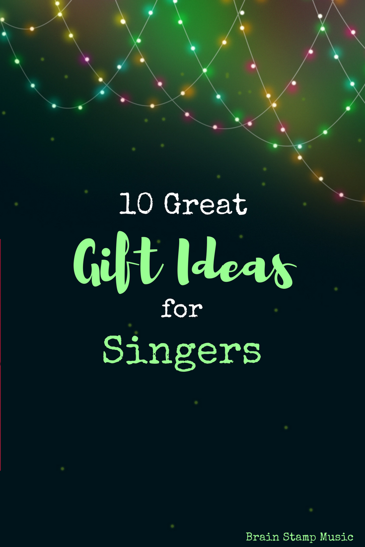 Here are 10 gift ideas for the singer in your life!
