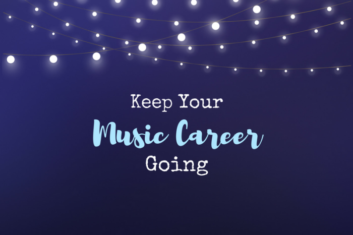 8 Tips to Keep Your Music Career Going