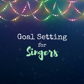 New Year's Resolutions for Singers