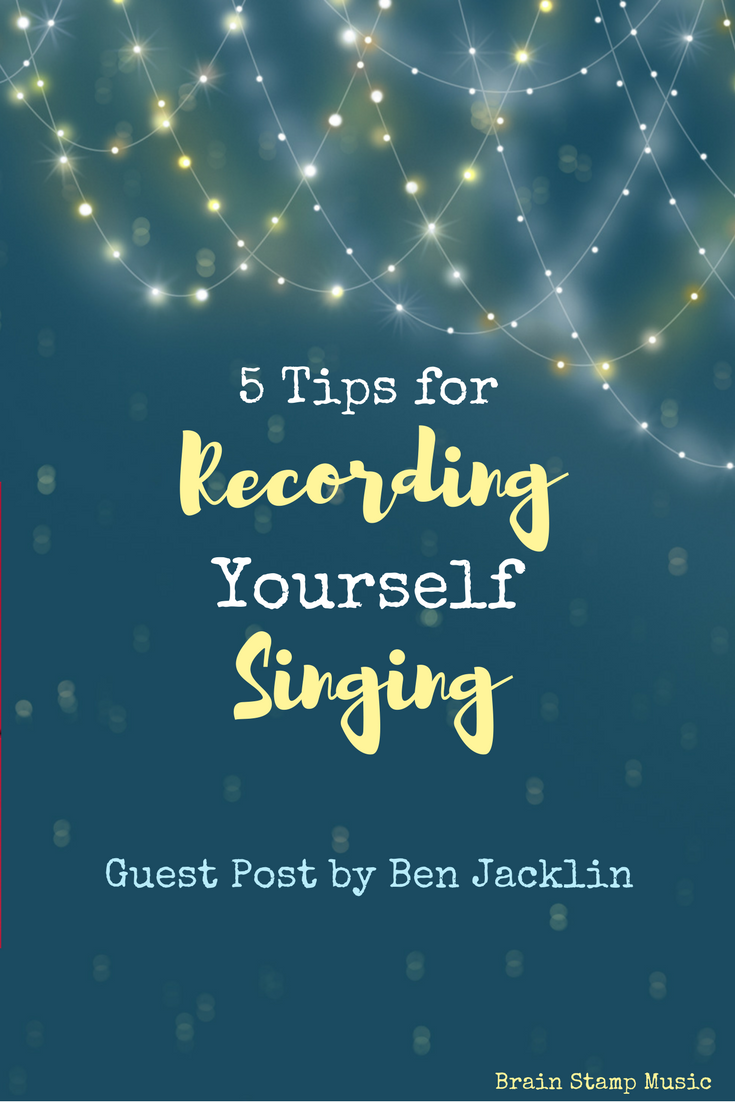 5 Quick and Easy Tips to Record Yourself Singing!
