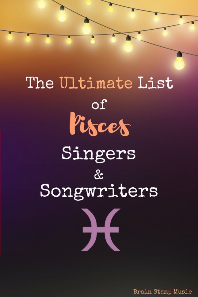 An Epic List of Pisces Singers, Songwriters and Rappers!