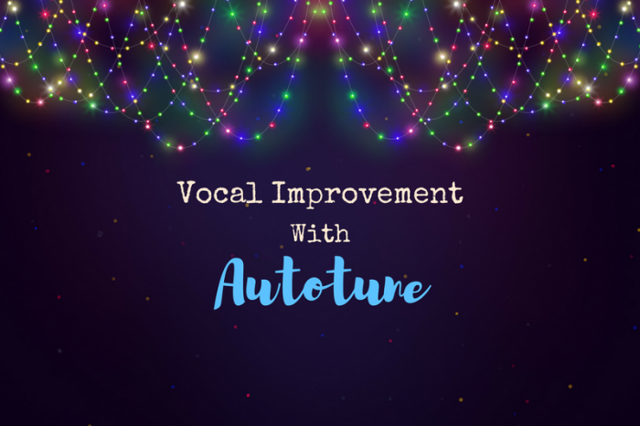 4 Ways Autotune Can Make You a Better Singer