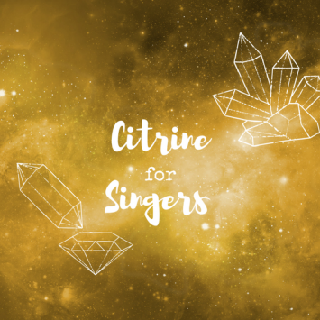 I Tried Citrine Crystal Therapy to Improve My Singing