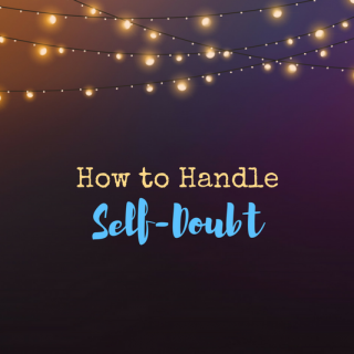 Tips for Songwriters Struggling with Self-Doubt – Guest Post