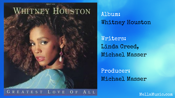 The Greatest Love of All by Whitney Houston