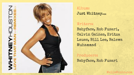 All of Whitney's songs ranked from worst to best - Love That Man single
