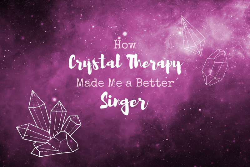 How Crystal Therapy Can Make You a Better Singer