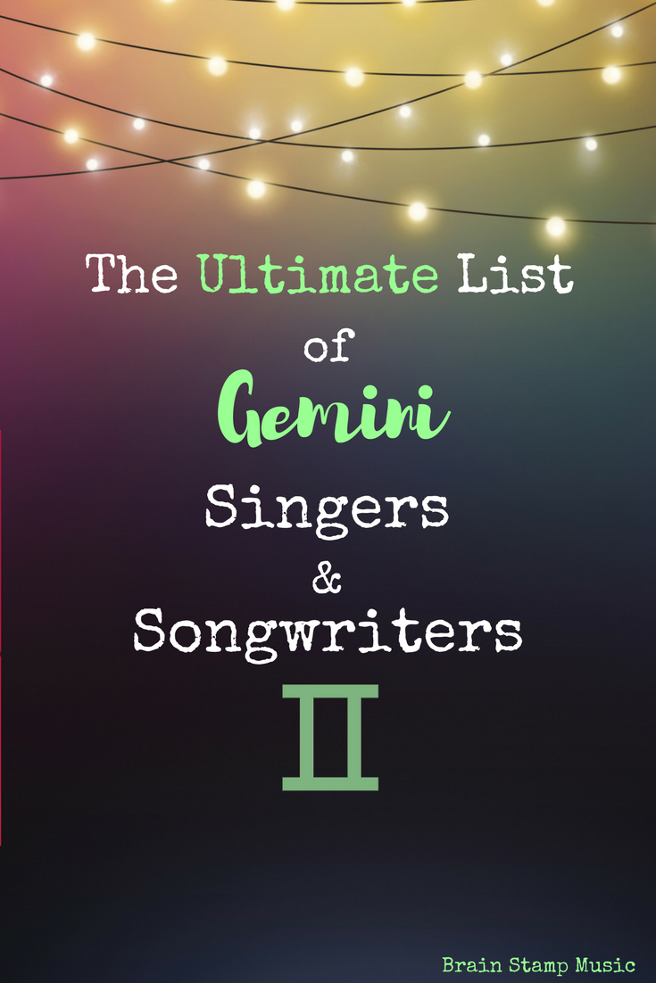 The Ultimate List of Gemini Singers and Songwriters – Mella Music