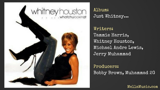 Whatchulookinat single by Whitney Houston