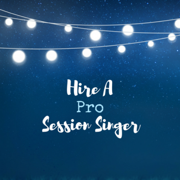 7 Things to Think About Before You Hire a Session Singer