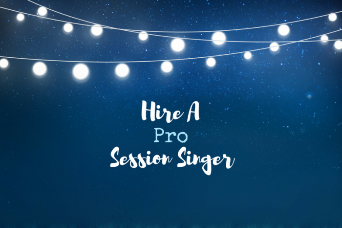 7 Tips to Hire the Best Session Singer for Your Project