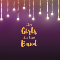 "Why Everyone Should See ""The Girls in the Band"""