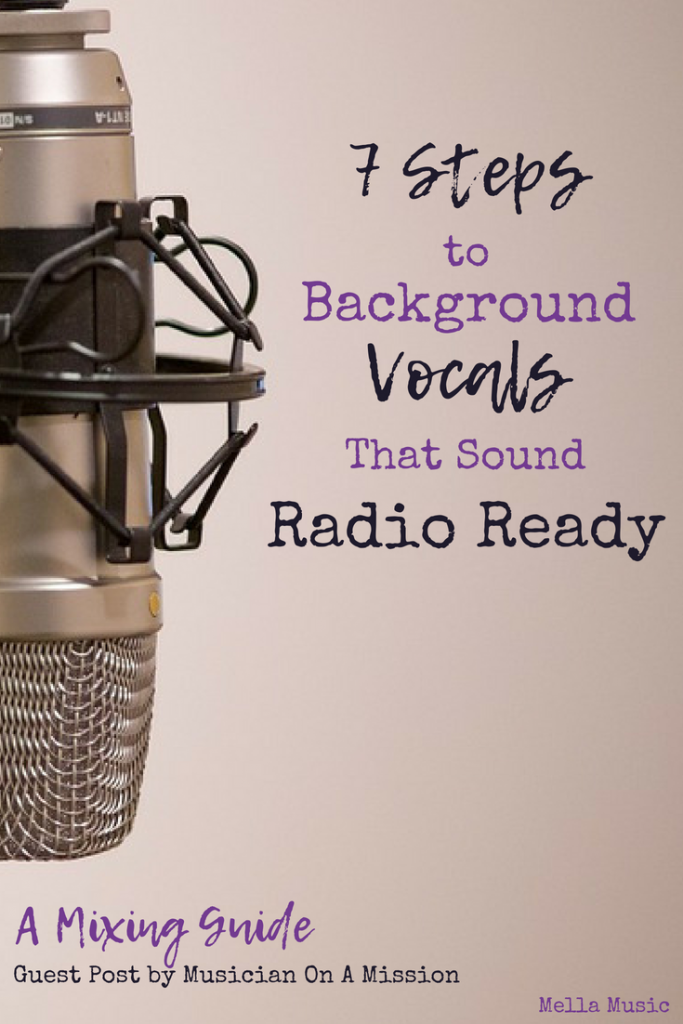 Tips and Tricks to Mixing Great Background Vocals!