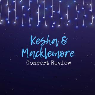 My Night with Kesha and Macklemore