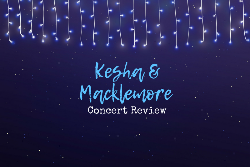 A recap of the Kesha/Macklemore show!