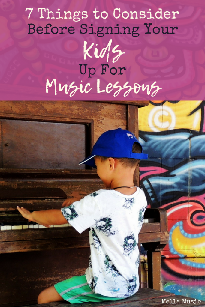 7 Important Things to Think About Before Signing Your Kids Up For Music Lessons!