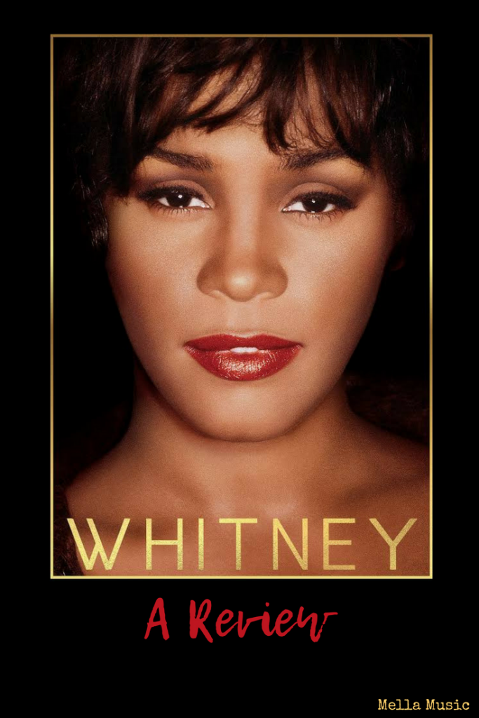 A fan review of the new Whitney Houston Documentary