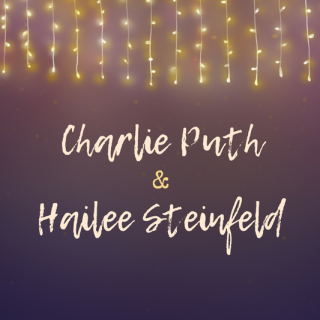 My Night with Charlie Puth and Hailee Steinfeld