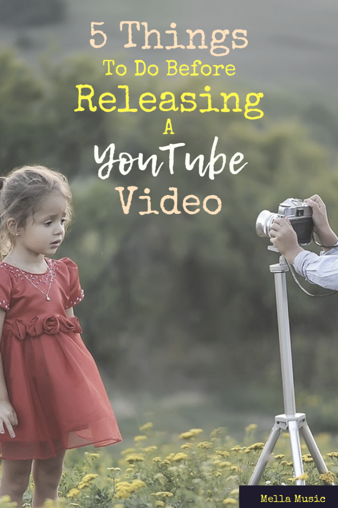 WAIT - Before you release that music video, do these 5 things first!