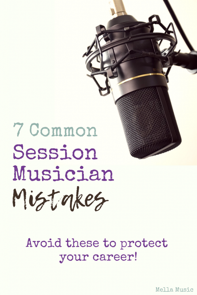 Here are 7 Common Mistakes Made by New Session Musicians, with Tips to Avoid Them!
