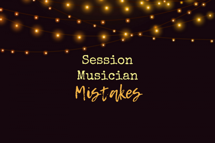 Common Mistakes of New Session Musicians (and How to Avoid Them)