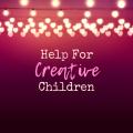 Important Tips to Help Creative Children in School