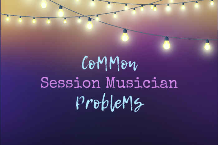 Session musician issues and how to fix them