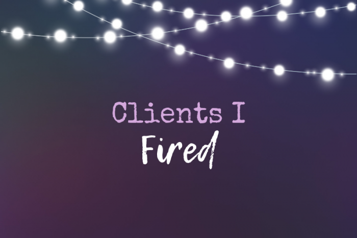 Tips on When to Fire a Bad Client