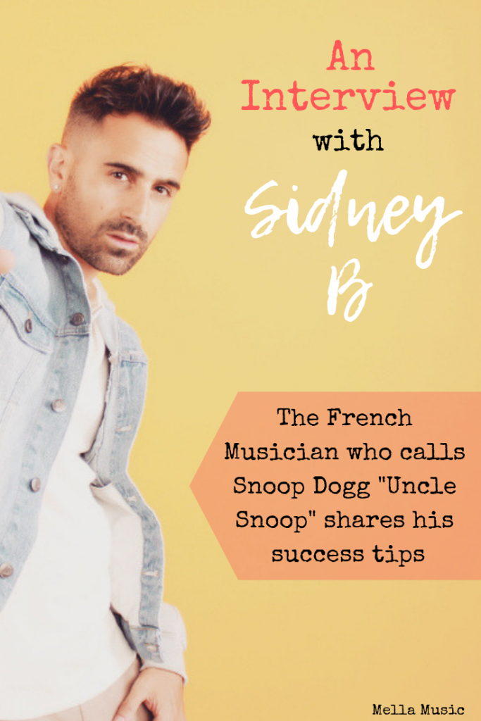 French Artist Sidney B discusses his success and tips for other artists! #Musician #Songwriter #Music